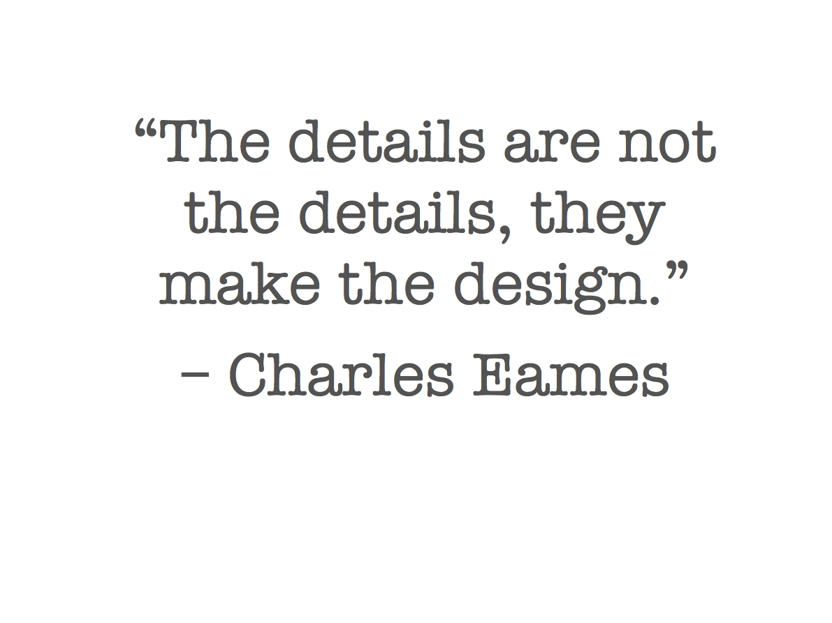 Interior Design Quote of the Week by Charles Eames Boudreaux